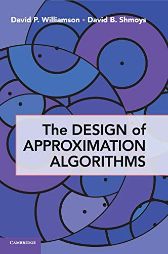 9780521195270: The Design of Approximation Algorithms