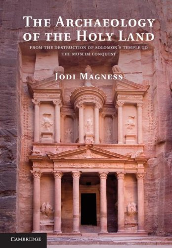 9780521195355: The Archaeology of the Holy Land: From the Destruction of Solomon's Temple to the Muslim Conquest