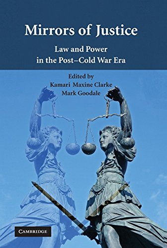 9780521195379: Mirrors of Justice: Law and Power in the Post-Cold War Era