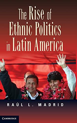 9780521195591: The Rise of Ethnic Politics in Latin America Hardback