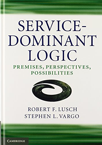 9780521195676: Service-Dominant Logic: Premises, Perspectives, Possibilities