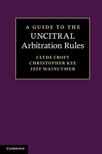 9780521195720: A Guide to the UNCITRAL Arbitration Rules