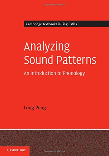 9780521195799: Analyzing Sound Patterns (Cambridge Textbooks in Linguistics)