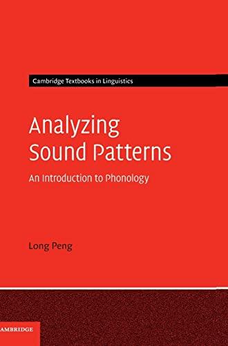 9780521195799: Analyzing Sound Patterns (Cambridge Textbooks in Linguistics)