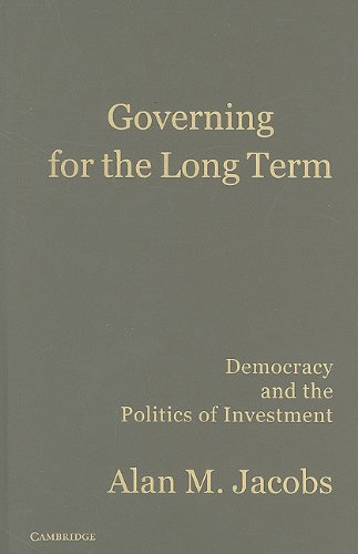 9780521195850: Governing for the Long Term: Democracy and the Politics of Investment