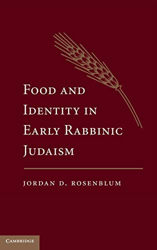9780521195980: Food and Identity in Early Rabbinic Judaism