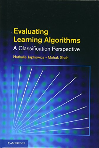 9780521196000: Evaluating Learning Algorithms: A Classification Perspective