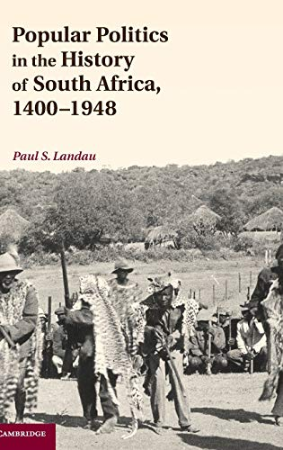 Popular poilitcs in the history of South Africa, 1400-1948
