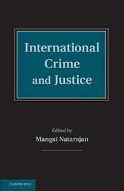 9780521196192: International Crime and Justice
