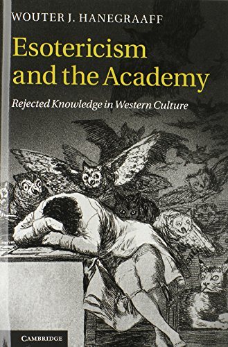 9780521196215: Esotericism and the Academy: Rejected Knowledge in Western Culture