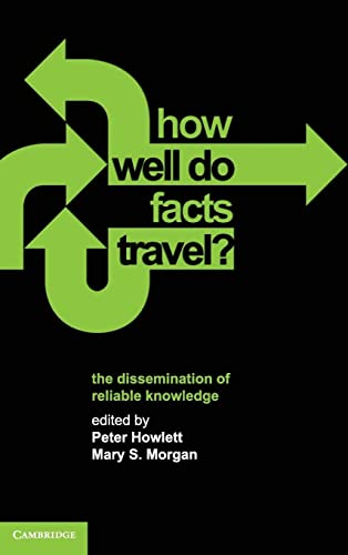 9780521196543: How Well Do Facts Travel?: The Dissemination of Reliable Knowledge