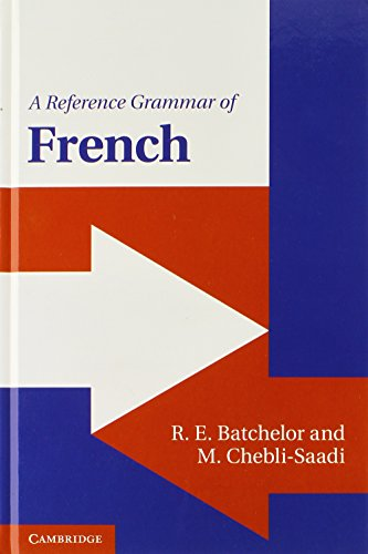 9780521196734: A Reference Grammar of French