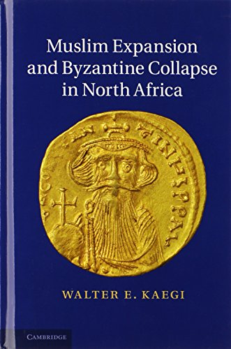 9780521196772: Muslim Expansion and Byzantine Collapse in North Africa