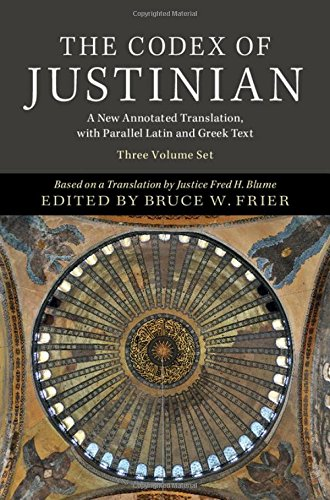9780521196826: The Codex of Justinian 3 Volume Hardback Set: A New Annotated Translation, with Parallel Latin and Greek Text (English, Ancient Greek and Latin Edition)