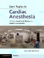 9780521196857: Core Topics in Cardiac Anesthesia