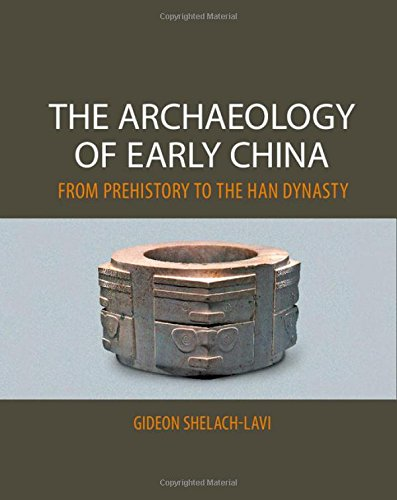9780521196895: The Archaeology of Early China: From Prehistory to the Han Dynasty