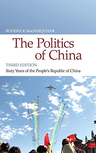 9780521196932: The Politics of China: Sixty Years of The People's Republic of China