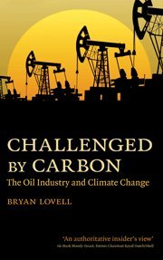 9780521197014: Challenged by Carbon: The Oil Industry and Climate Change