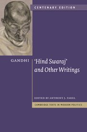 9780521197038: Gandhi: 'Hind Swaraj' and Other Writings Centenary Edition (Cambridge Texts in Modern Politics)