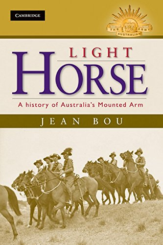 9780521197083: Light Horse: A History of Australia's Mounted Arm (Australian Army History Series)