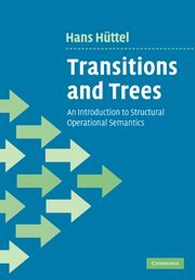 9780521197465: Transitions and Trees: An Introduction to Structural Operational Semantics