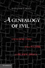 9780521197472: A Genealogy of Evil: Anti-Semitism from Nazism to Islamic Jihad
