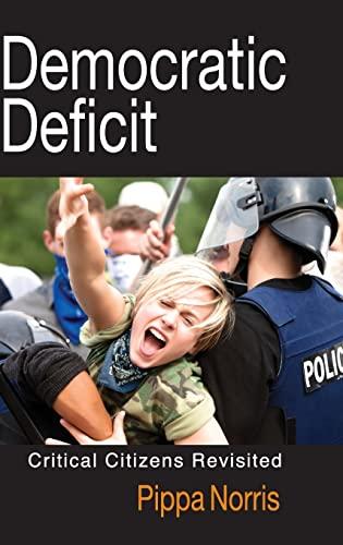 9780521197519: Democratic Deficit: Critical Citizens Revisited