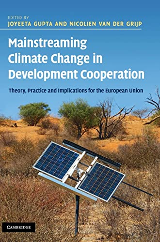 9780521197618: Mainstreaming Climate Change in Development Cooperation: Theory, Practice and Implications for the European Union