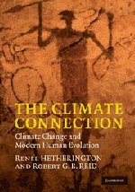 9780521197700: The Climate Connection: Climate Change and Modern Human Evolution