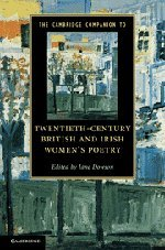 9780521197854: The Cambridge Companion to Twentieth-Century British and Irish Women's Poetry (Cambridge Companions to Literature)