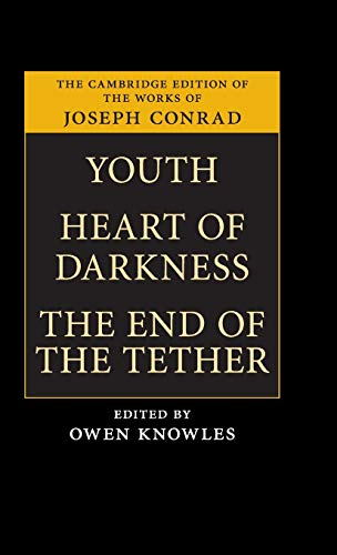 Youth, Heart of Darkness, The End of the Tether (Hardback): Joseph Conrad
