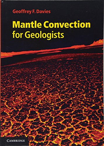 Mantle Convection for Geologists (Hardback): Geoffrey F. Davies