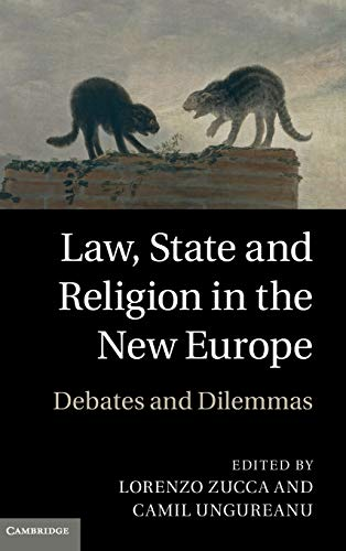 9780521198103: Law, State and Religion in the New Europe: Debates and Dilemmas