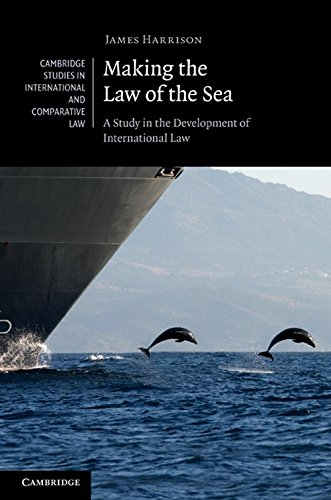9780521198172: Making the Law of the Sea: A Study in the Development of International Law (Cambridge Studies in International and Comparative Law)