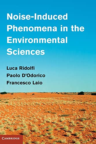 9780521198189: Noise-Induced Phenomena in the Environmental Sciences