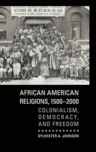 9780521198530: African American Religions, 1500-2000: Colonialism, Democracy, and Freedom