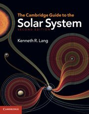 9780521198578: The Cambridge Guide to the Solar System 2nd Edition Hardback