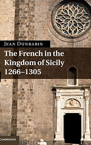 9780521198783: The French in the Kingdom of Sicily, 1266-1305
