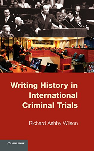 9780521198851: Writing History in International Criminal Trials