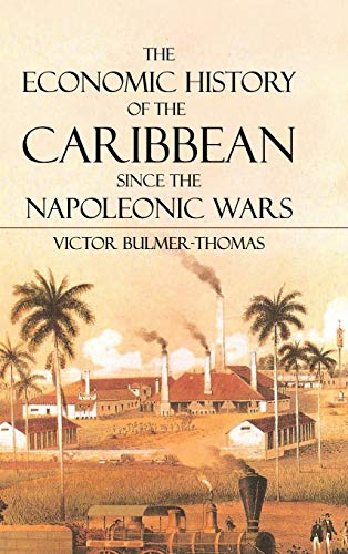 9780521198899: The Economic History of the Caribbean since the Napoleonic Wars