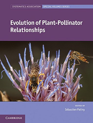 9780521198929: Evolution of Plant-Pollinator Relationships (Systematics Association Special Volume Series)