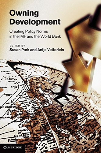 9780521198950: Owning Development: Creating Policy Norms in the IMF and the World Bank