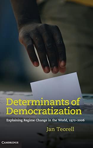 9780521199063: Determinants of Democratization: Explaining Regime Change in the World, 1972-2006