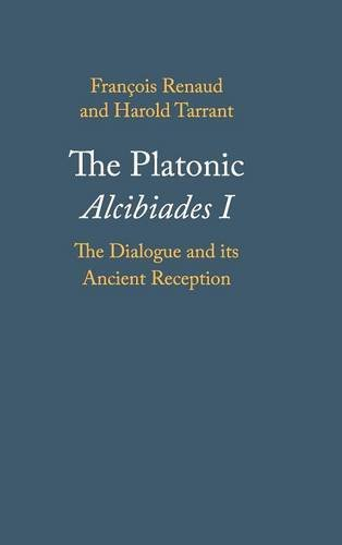9780521199124: The Platonic Alcibiades I: The Dialogue and its Ancient Reception