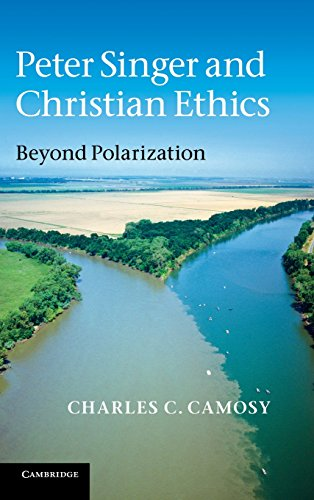 9780521199155: Peter Singer and Christian Ethics: Beyond Polarization