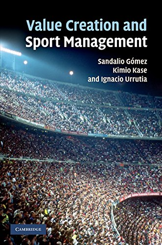 9780521199230: Value Creation and Sport Management