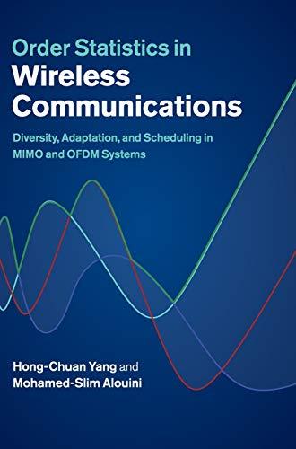 Order Statistics in Wireless Communications: Diversity, Adaptation,: Hong-Chuan Yang