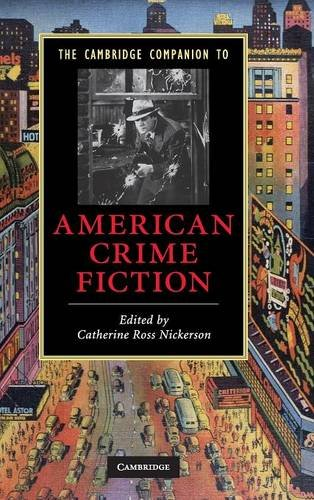 9780521199377: The Cambridge Companion to American Crime Fiction (Cambridge Companions to Literature)