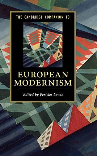 The Cambridge Companion to European Modernism (Cambridge Companions to Literature): Cambridge ...