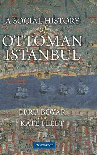 9780521199551: A Social History of Ottoman Istanbul